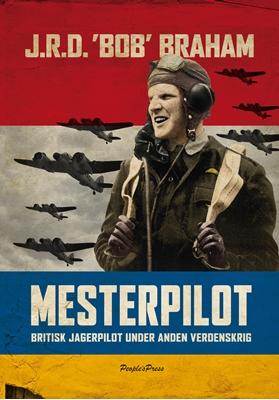 Mesterpilot Bob Braham 9788771377583