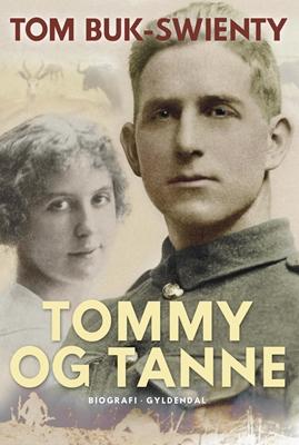 Tommy og Tanne Tom Buk-Swienty 9788702179118