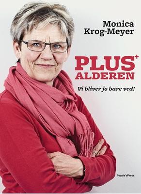 Plusalderen Monica Krog-Meyer 9788771084757