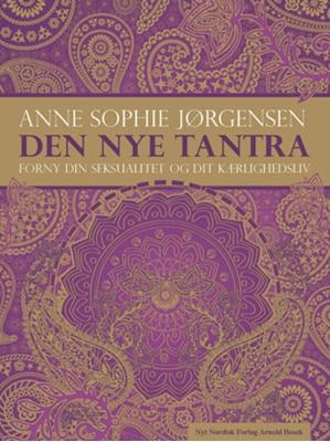 Den nye tantra Anne Sophie Jørgensen 9788717045705