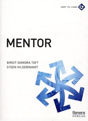 Mentor Steen Hildebrandt, Birgit Signora Toft 9788711401712