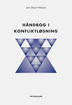 Håndbog i konfliktløsning Jørn Boye Nielsen 9788771184006