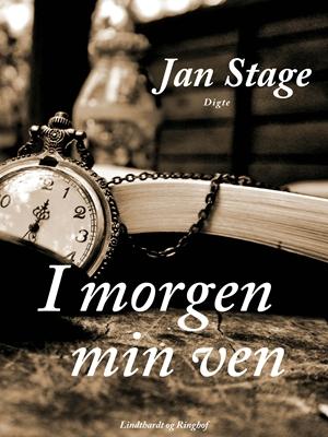 I morgen min ven Jan Stage 9788711463246