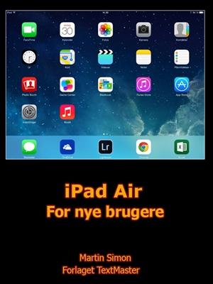 iPad Air For nye brugere Martin Simon 9788793170131