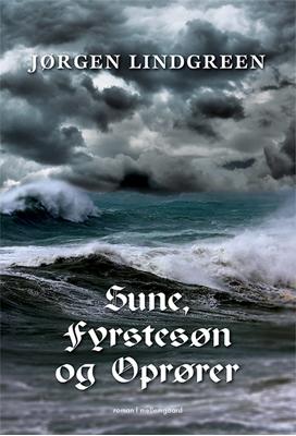 Sune, fyrstesøn og oprører Jørgen Lindgreen 9788793366145