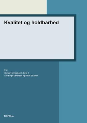 Kvalitet og holdbarhed Leif Bøgh-Sørensen, Peter Zeuthen 9788791319655