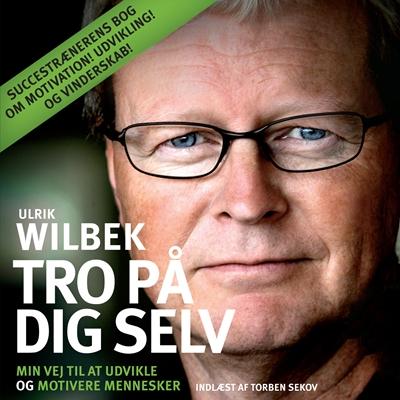 Tro på dig selv Ulrik Wilbek 9788771089370