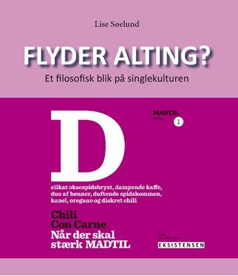 Flyder alting? Lise Søelund 9788741002446