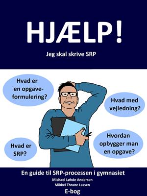 Hjælp! Jeg skal skrive SRP Michael Løhde Andersen 9788771433395