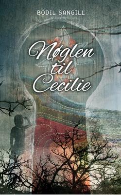 Nøglen til Cecilie Bodil Sangill 9788756462754