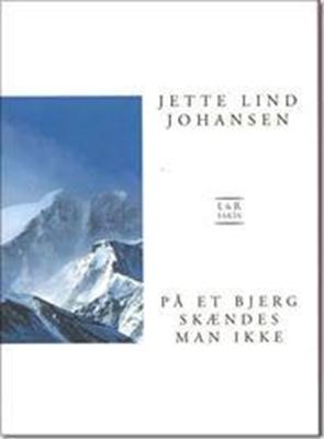 På et bjerg skændes man ikke Jette Lind Johansen 9788711394014