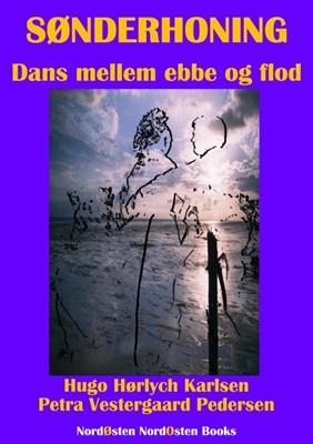 Sønderhoning Hugo Hørlych Karlsen, Petra Vestergaard Pedersen 9788791493195