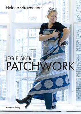 Jeg elsker Patchwork Helene Gravenhorst 9788793430310