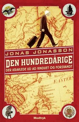 Den hundredårige der kravlede ud ad vinduet og forsvandt Jonas Jonasson 9788770536912