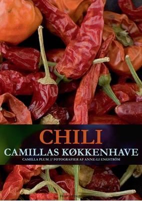 Chili - Camillas køkkenhave Camilla Plum 9788771376036