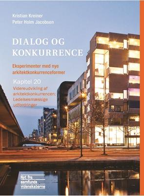 Videreudvikling af arkitektkonkurrencen Kristian Kreiner, Peter Holm Jacobsen 9788776831172