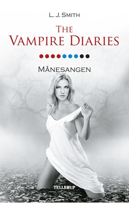 The Vampire Diaries #9: Månesangen L. J. Smith 9788758812540