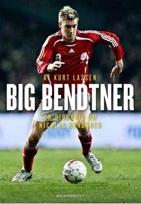 Big Bendtner Kurt Lassen 9788771370263