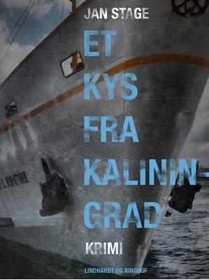 Et kys fra Kaliningrad Jan Stage 9788711463581