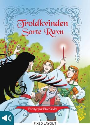 Eventyr fra Elverlandet 2: Troldkvinden Sorte Ravn Peter Gotthardt 9788711378892