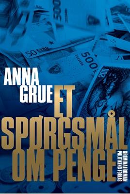 Et spørgsmål om penge Anna Grue 9788740004656
