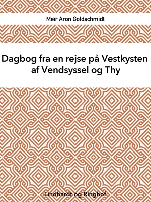 Dagbog fra en rejse på Vestkysten af Vendsyssel og Thy Meir Aron Goldschmidt 9788711596753