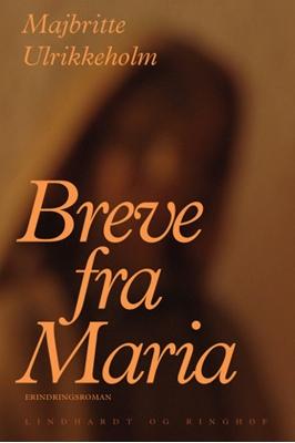 Breve fra Maria Majbritte Ulrikkeholm 9788711398524