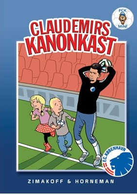 FCK Mini: Claudemirs kanonkast Daniel Zimakoff 9788711338551