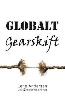 Globalt gearskift Lene Andersen 9788792240583