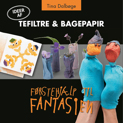 Tefiltre og bagepapir Tina Dalbøge 9788799525850