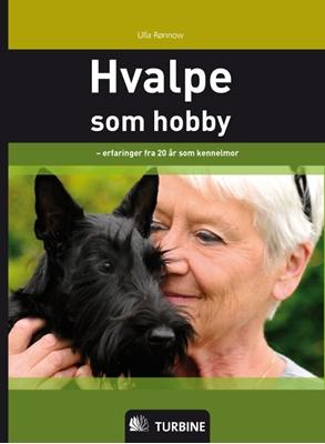 Hvalpe som hobby Ulla Rønnow 9788770907804