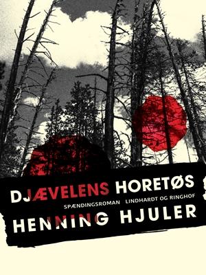 Djævelens horetøs Henning Hjuler 9788711645017