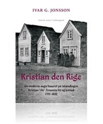 Kristian den Rige Ivar G. Jonsson 9788793025868