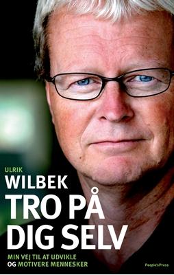 Tro på dig selv Ulrik Wilbek 9788771080629