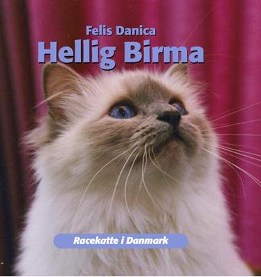 Hellig birma Felis Danica 9788778576347
