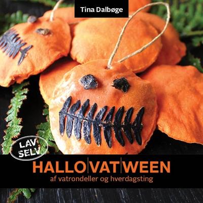 Hallovatween Tina Dalbøge 9788799525805