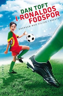 I Ronaldos fodspor Dan Toft 9788792879462