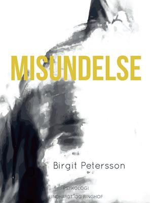 Misundelse Birgit Petersson 9788711796108