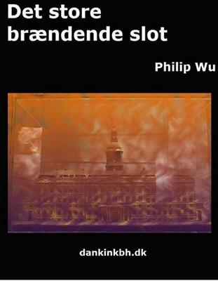 Det store brændende slot Philip Wu 9788740475456