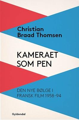 Kameraet som pen Christian Braad Thomsen 9788702236088