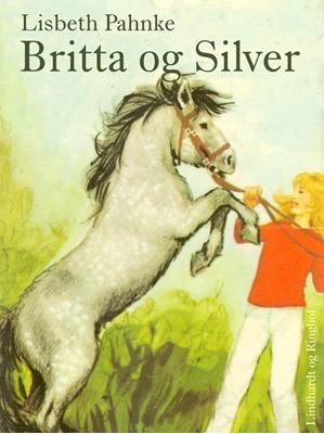 Britta og Silver Lisbeth Pahnke 9788711519424