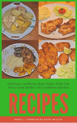 Motha-Ubi Caribbean Kitchen I CuLtuRe, Daisy's MuSic, ArT MiscEllaNeUos 9788740477290