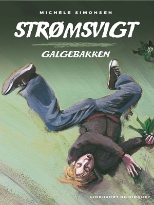 Strømsvigt 1: Galgebakken Michéle Simonsen 9788711707920