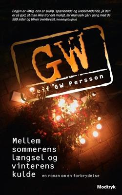 Mellem sommerens længsel og vinterens kulde Leif GW Persson 9788770537315
