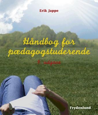 Håndbog for pædagogstuderende Erik Jappe 9788771182514