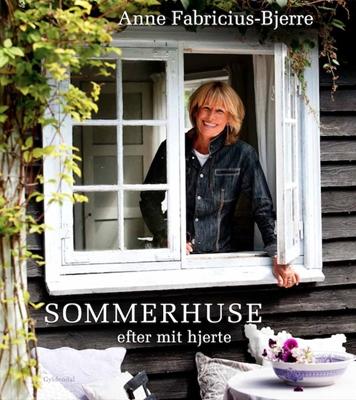 Sommerhuse efter mit hjerte Anne Fabricius-Bjerre 9788702134933