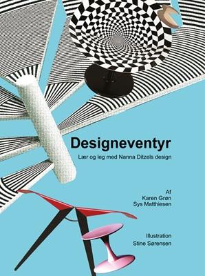 Designeventyr Sys Matthiesen, Stine Sørensen, Karen Grøn 9788791104411
