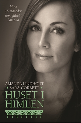 Huset i himlen Sara Corbett, Amanda Lindhout 9788712049975
