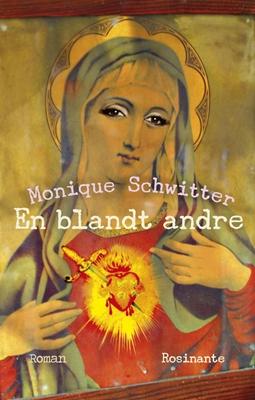 En blandt andre Monique Schwitter 9788763848046