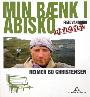 Min Bænk i Abisko Reimer Bo Christensen 9788792995049